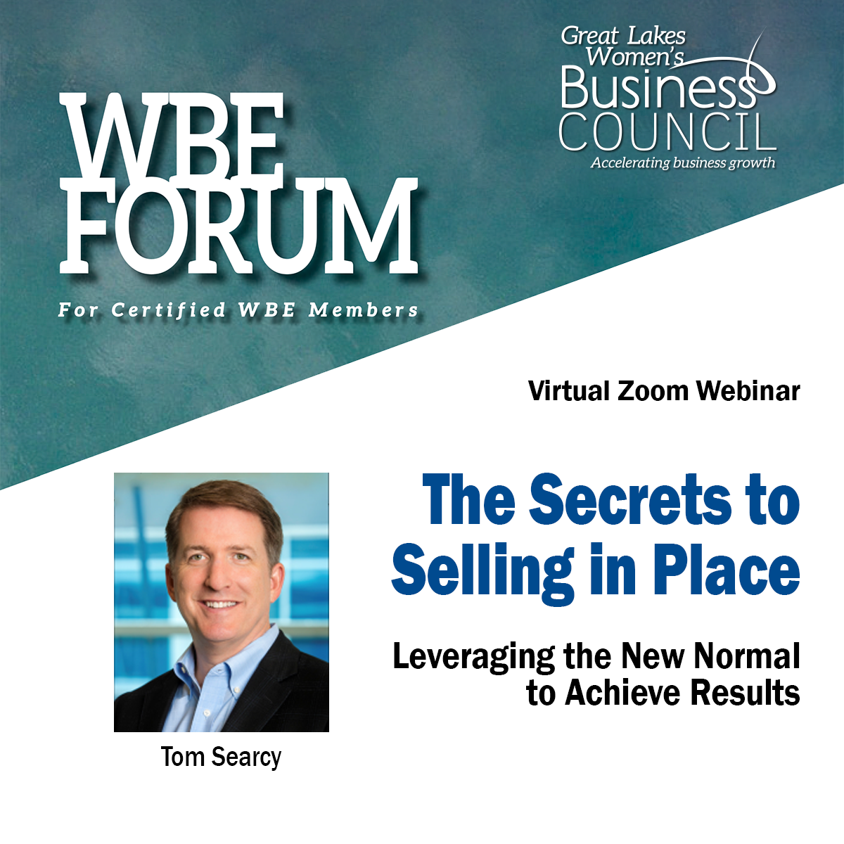 WBE Forum - The Secrets to Selling in Place